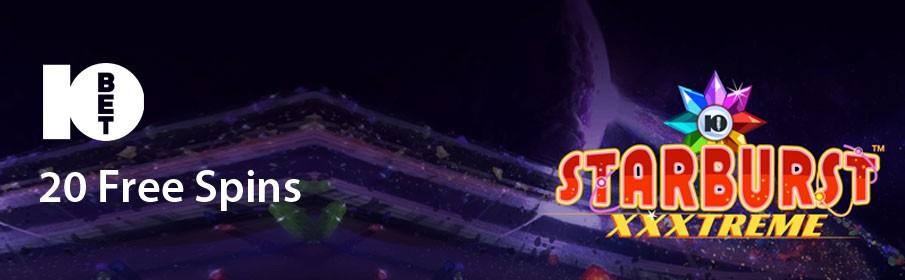 Get 10Bet Casino 20 Free Spins via  'Starburst™ XXXtreme'
