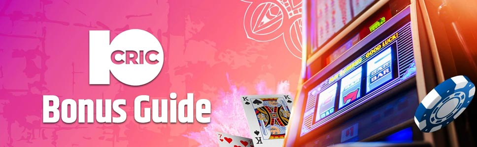 10cric Casino Bonuses & Promotions