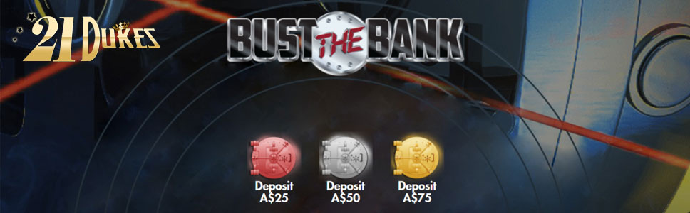 21Dukes Casino Bust the Bank Promotion
