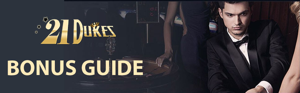 21Dukes Casino Bonus Guide