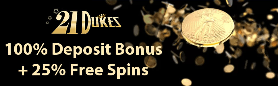 21Dukes Casino Welcome Bonus