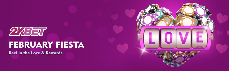 2kBet Casino February Fiesta Bonus