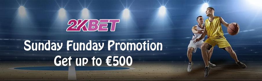 2kBet Casino Sunday Funday Promotion