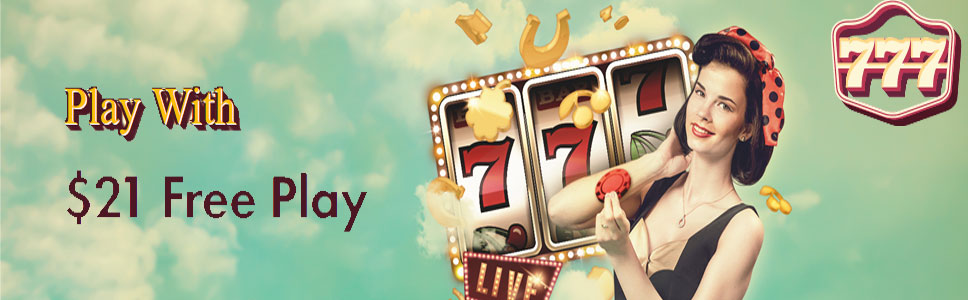 777 Casino 21 Free Play No Deposit Bonus