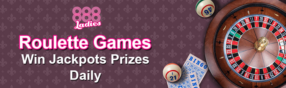 888 Ladies Bingo Roulette Games Win Jackpots Prizes Daily
