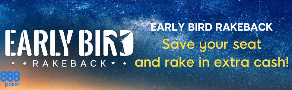 888 Poker Early Bird Rakeback Bonus