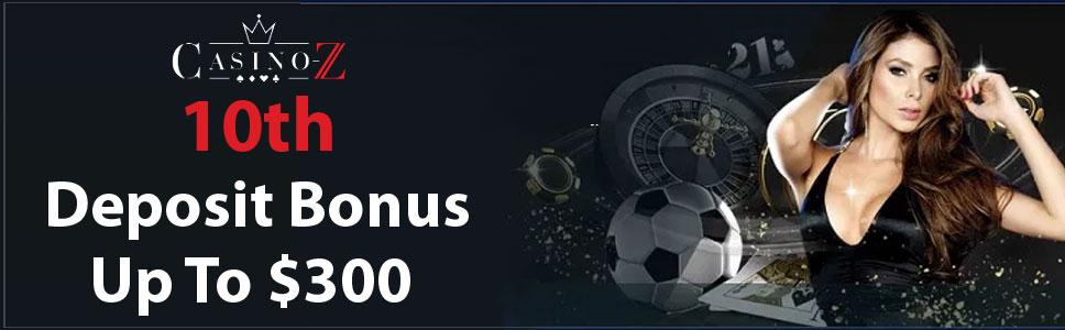 Casino-Z 10th Deposit Bonus