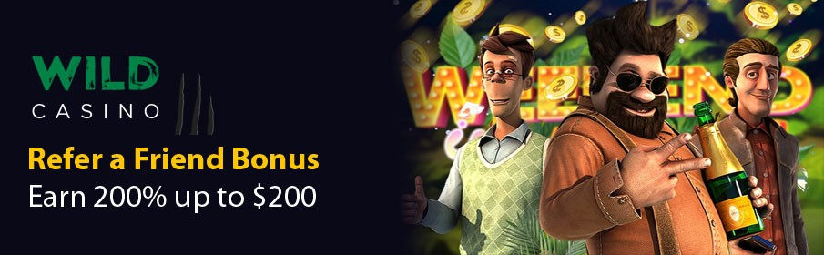 Wild Casino Refer a Friend Bonus