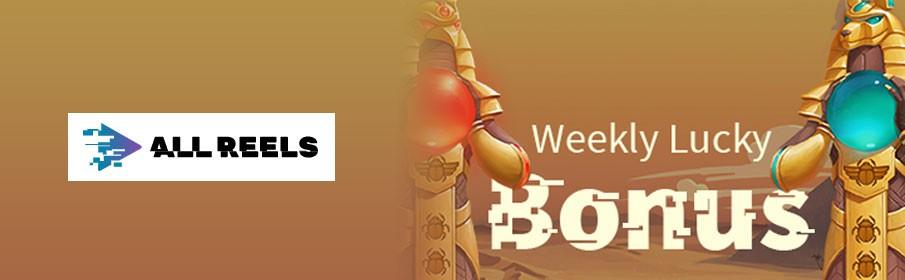 All Reels Casino 50% Weekly Lucky Bonus