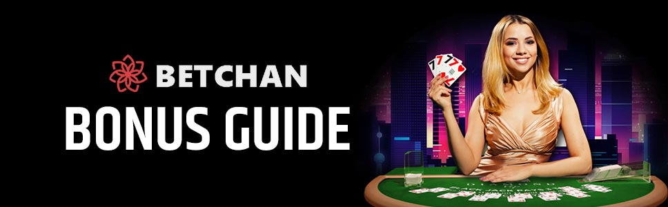 Betchan Casino Bonus & Promotions