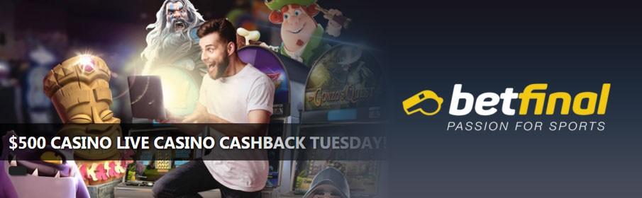 Betfinal Casino $500 Cashback Bonus on Live Casino Games
