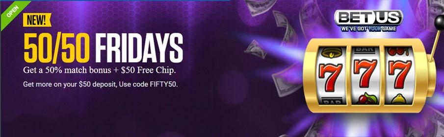 BetUS Casino 50% Friday Match Bonus & $50 Free Chip