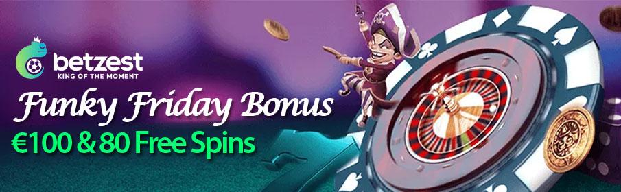 Betzest Casino Funky Friday Bonus