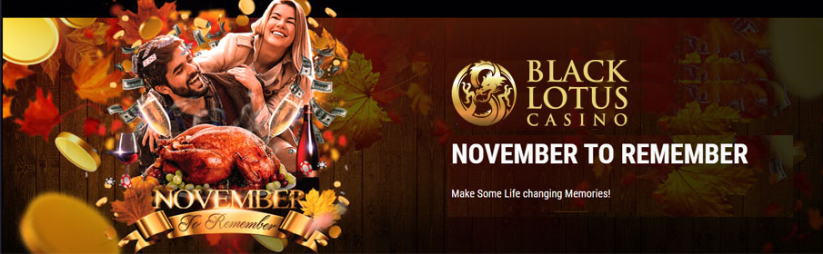 Black Lotus Casino A November to Remember Promotion