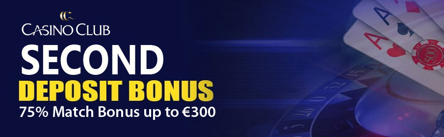 Casino Club Second Deposit Offer
