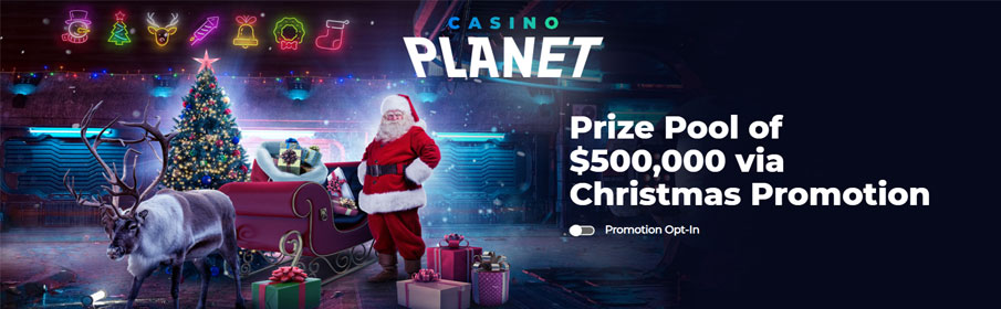 Prize Pool of $500,000 via Christmas Promotion at Casino Planet