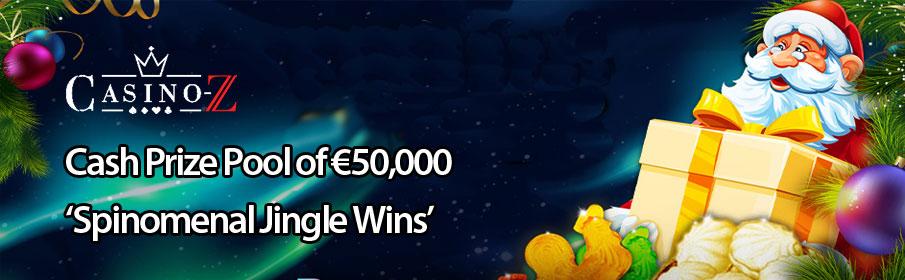 Cash Pool of €50,000 via 'Spinomenal Jingle Wins'
