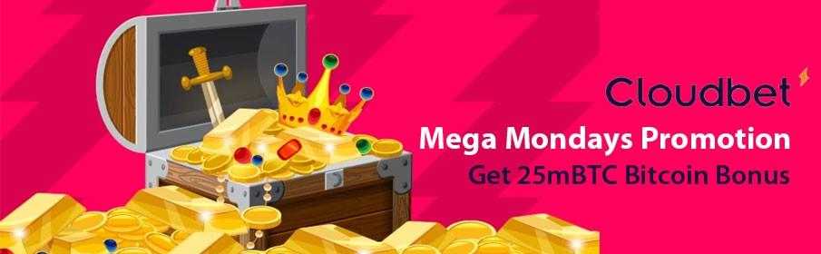 Cloudbet Casino Mega Mondays Promotion