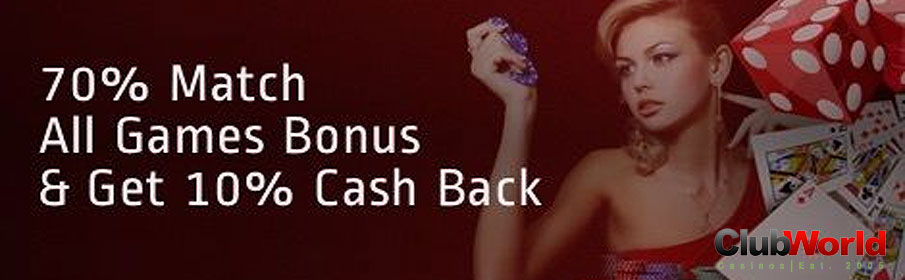 Club World Casino 70% Match Bonus & 10% Cashback up to $1000