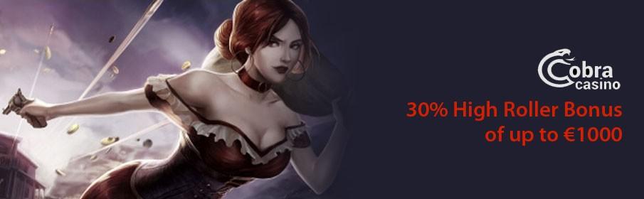 Cobra Casino 30% High Roller Bonus
