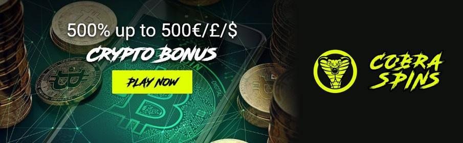 Cobra Spins Casino 500% Crypto Bonus up to €500