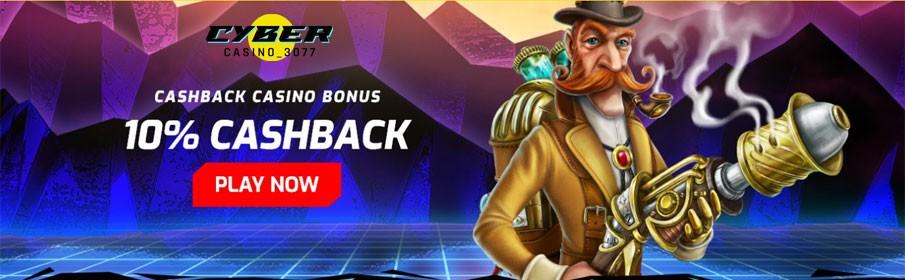 Cyber Casino 3077 10% Daily Cashback Bonus up to €2000