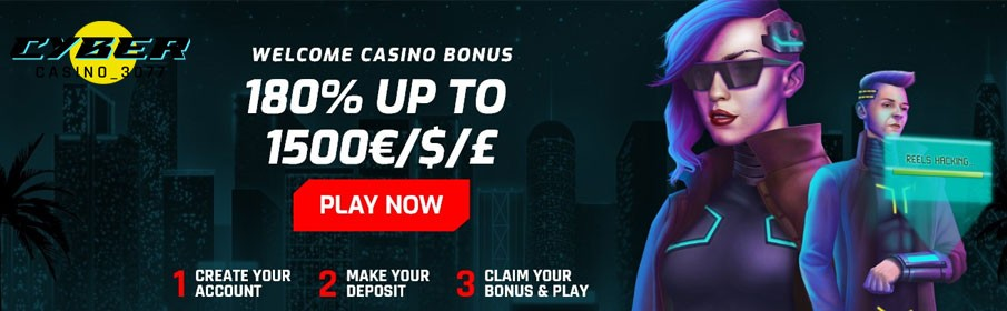 Cyber Casino 3077 180% Match Bonus up to €1500 Welcome Offer
