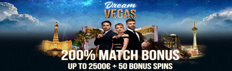 Dream Vegas Casino 200% Match Bonus & 50 Free Spins