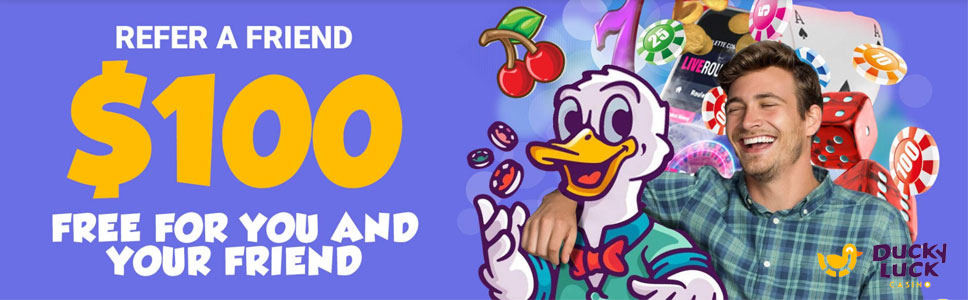 Ducky Luck Casino Refer a Friend Offer