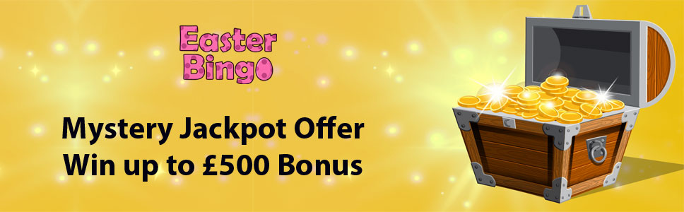 Easter Bingo Mystery Jackpot Offer