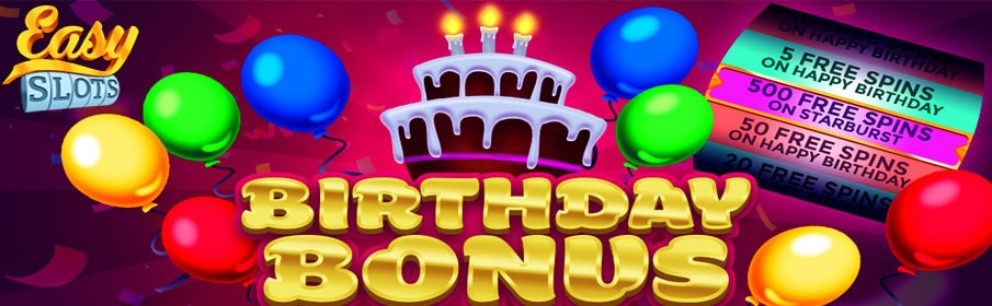 Easy Slots Casino Birthday Bonus