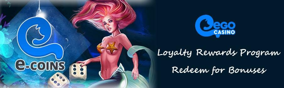 Ego Casino Loyalty Rewards Program
