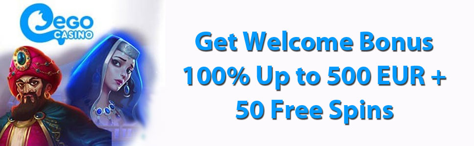 Ego Casino Welcome Bonus