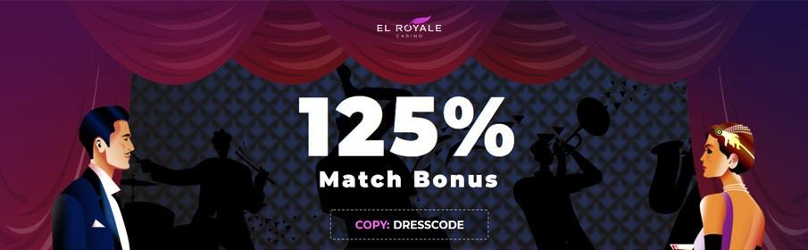 El Royale Casino 125% Match Bonus