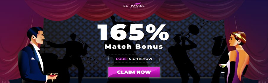 El Royale Casino 165% Match Bonus