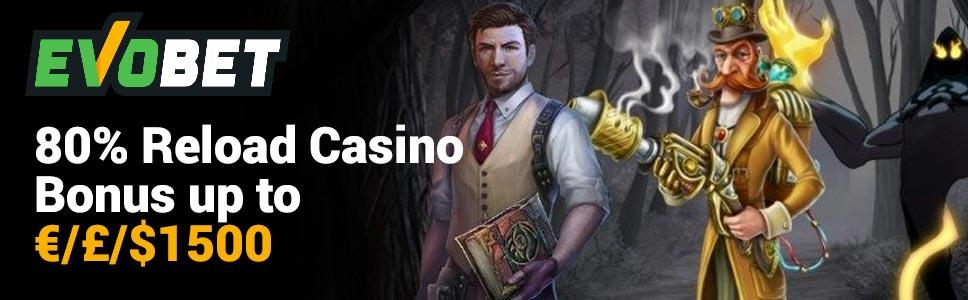 Evobet Casino Reload Offer