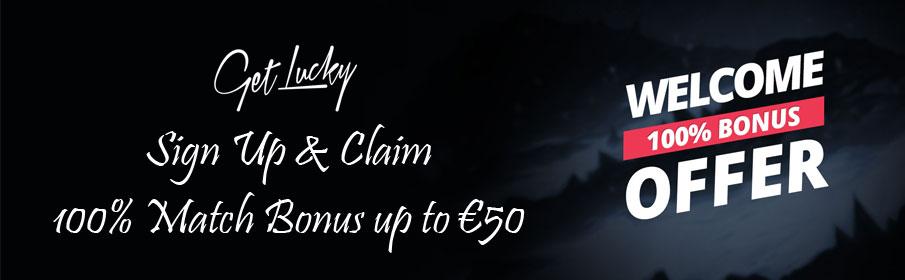 Get Lucky Casino Welcome Bonus