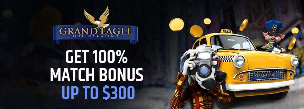 Grand Eagle Casino Welcome Offer
