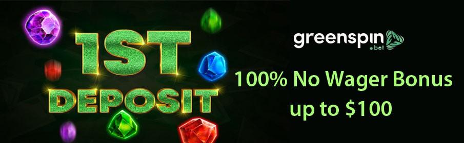 Green Spin Casino First Deposit Bonus