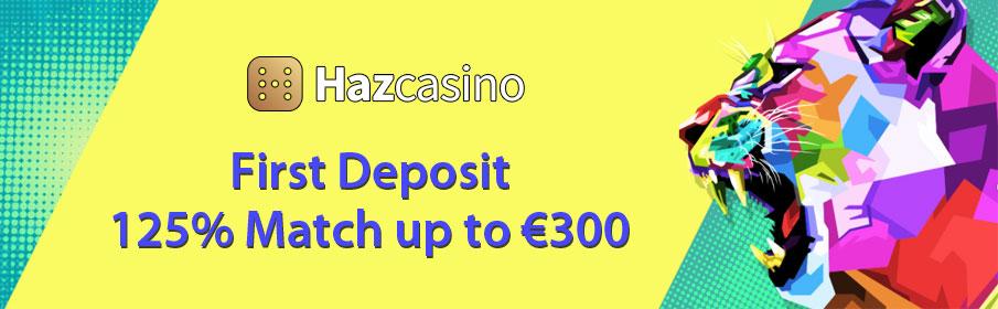 Haz Casino First Deposit Bonus