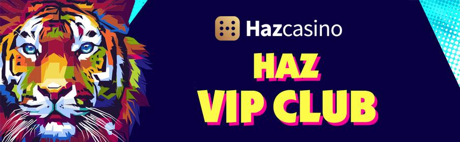 Haz Casino VIP Program