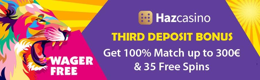 HazCasino Third Deposit Bonus
