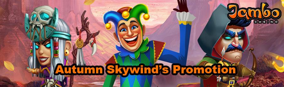 Jambo Casino Autumn Skywind's Promotion