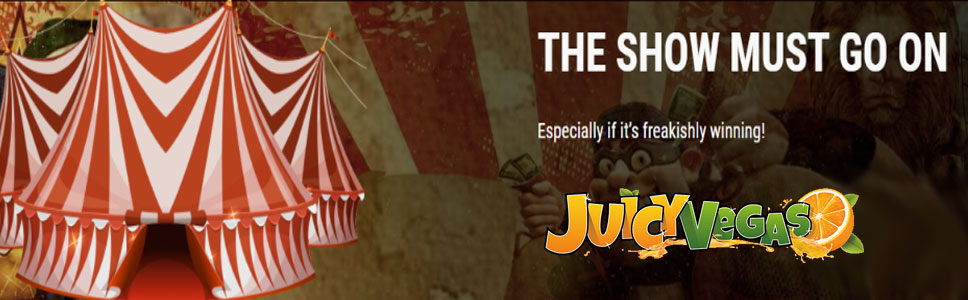 Juicy Vegas Casino Freaky Show