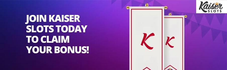Kaiser Slots Casino 100% Welcome Bonus