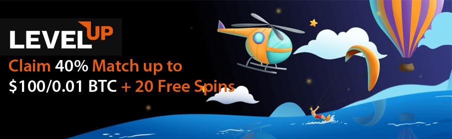 Level up Casino Match Bonus up to $100/0.01 BTC & Free Spins