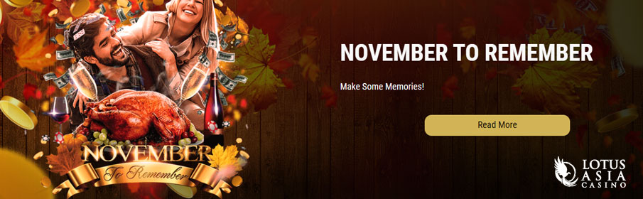 Lotus Asia Casino A November to Remember Promotion