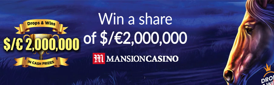 Mansion Casino Daily Drops & Win Offer