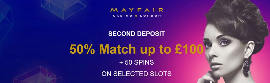 Mayfair Casino Second Deposit Bonus