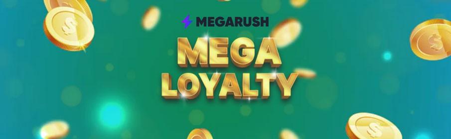 Megarush Casino Loyalty Program